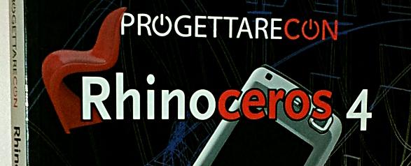[LIBRO] Progettare con… Rhinoceros V4